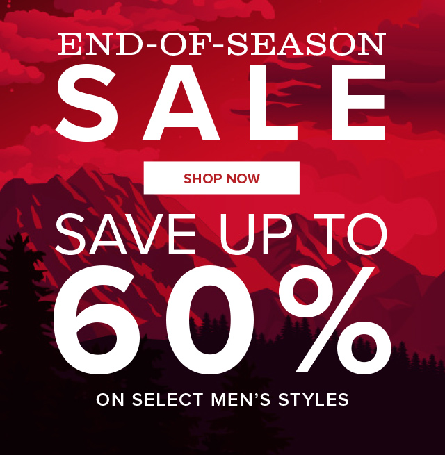 END-OF-SEASON SALE SAVE UP TO 60%