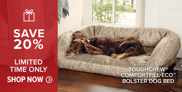 TOUGHCHEW® COMFORTFILL-ECO™ BOLSTER DOG BED SAVE 20% LIMITED TIME ONLY