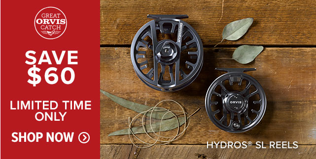 HYDROS® SL REELS SAVE $60 LIMITED TIME ONLY