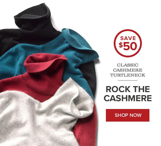 CLASSIC CASHMERE TURTLENECK  ROCK THE CASHMERE  callout: SAVE $50