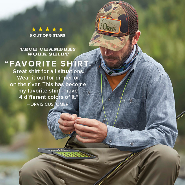 """FAVORITE SHIRT. Great shirt for all situations. Wear it out for dinner or on the river. This has become my favorite shirt—have 4 different colors of it."" —ORVIS CUSTOMER"